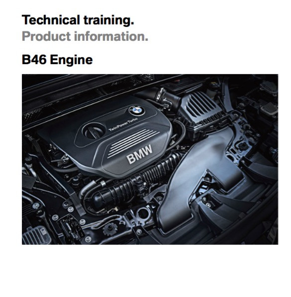 BMW B46 4-Cylinder Turbo Engine Technical Product Information Guide